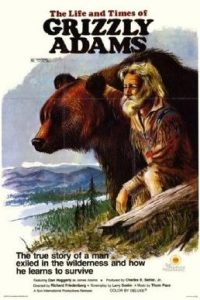 The Life And Times Of Grizzly Adams; bear movies